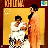 Khilona (Original Motion Picture Soundtrack) by Various Artists