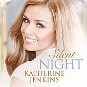 Silent Night by Katherine Jenkins