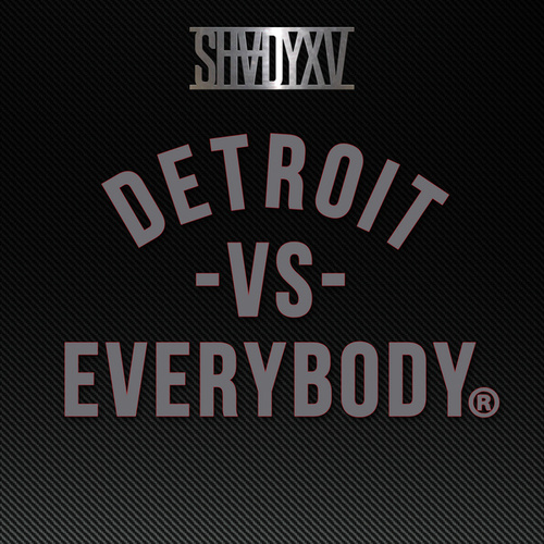 Detroit Vs. Everybody by Eminem