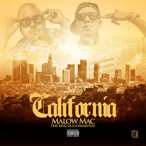 Play & Download California (feat. King Lilg & Samantha) - Single by Malow Mac | Napster