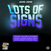 Lots of Signs Riddim by Various Artists