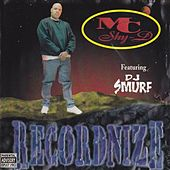 Play & Download Recordnize by MC Shy D | Napster