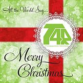 All the World Say (Merry Christmas) by Various Artists