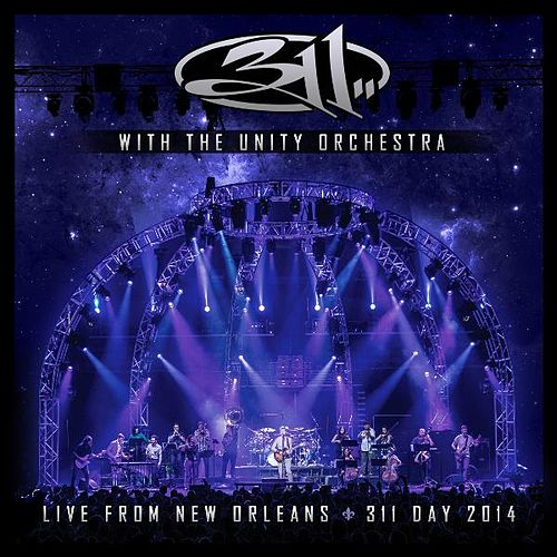 Play & Download With the Unity Orchestra - Live from New Orleans - 311 Day 2014 by 311 | Napster