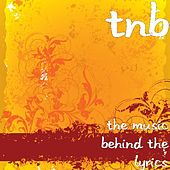 The Music Behind the Lyrics by TNB