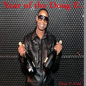 Play & Download Year of the Doug E by Doug E. Fresh | Napster