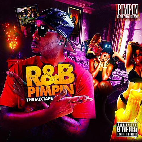 Play & Download R & B Pimpin by Dem Franchize Boyz | Napster