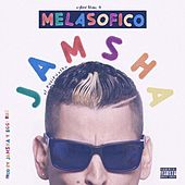 Play & Download Melasofico by Jamsha | Napster