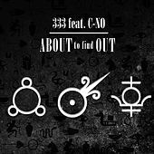 About to Find out (feat. C-No) by 3:33