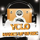 Yolo Hands Up Music by Various Artists