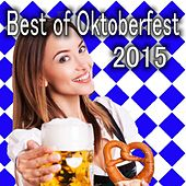 Play & Download Best of Oktoberfest 2015 by Various Artists | Napster