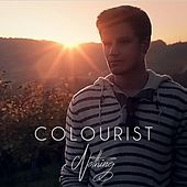 Play & Download Nothing by The Colourist | Napster