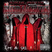 Blood Sacrifice (Skimask Pro Fam Presents) by Various Artists