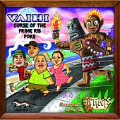 Play & Download Curse of the Prime Rib Poke by Vaihi | Napster