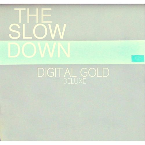 Play & Download Digital Gold by Slowdown | Napster