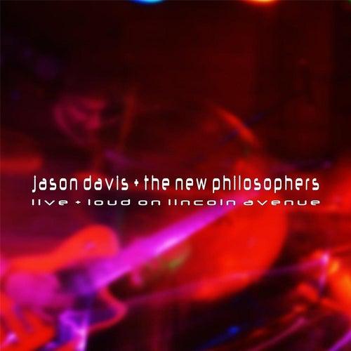 Live + Loud On Lincoln Avenue by Jason Davis