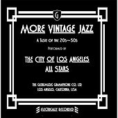 Play & Download More Vintage Jazz: A Taste of the 20s-50s by The City of Los Angeles All Stars | Napster