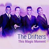 Play & Download This Magic Moment by The Drifters | Napster