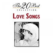 Play & Download The 20 Best Collection: Love Songs by Various Artists | Napster