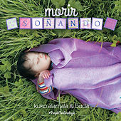 Morir Soñando by Kuko Alamala