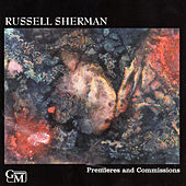 Play & Download Premieres and Commissions: Works by Schoenberg, Schuller, Helps, Perle and Shapey by Russell Sherman | Napster