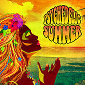 Play & Download Psychedelic Summer by Various Artists | Napster