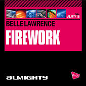 Almighty Presents: Firework by Belle Lawrence