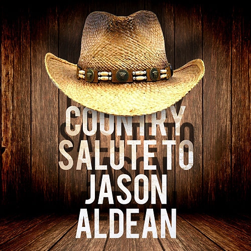 Play & Download Country Salute to Jason Aldean by Stagecoach Stars | Napster