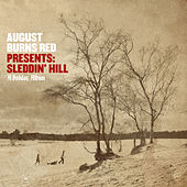 Play & Download August Burns Red Presents: Sleddin' Hill, A Holiday Album by August Burns Red | Napster