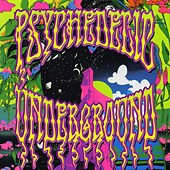 Play & Download Psychedelic Underground by Various Artists | Napster