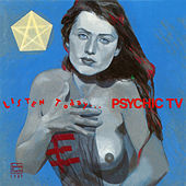 Listen Today by Psychic TV