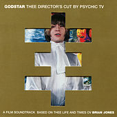 Godstar: Thee Director's Cut by Psychic TV