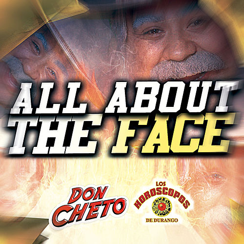 Play & Download All About The Face by Don Cheto | Napster