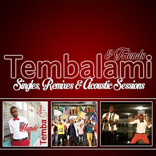 Singles, Remixes, & Acoustic Sessions by Tembalami