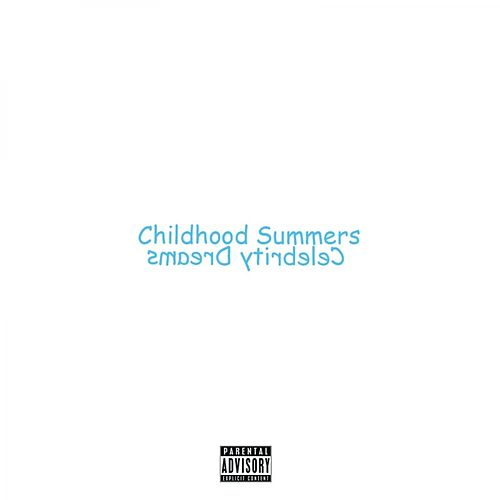 Play & Download Childhood Summers, Celebrity Dreams by Floco Torres | Napster