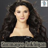 Surmayee Ankhiyan by Various Artists