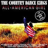 Play & Download All American Girl by Country Dance Kings | Napster