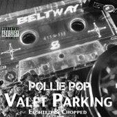 Valet Parking by Pollie Pop