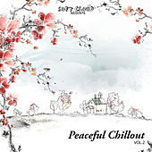 Play & Download Peaceful Chillout Vol. 2 by Various Artists | Napster