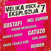 Play & Download Velika rock eksplozija #7 by Various Artists | Napster