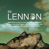 Play & Download Mr. Lennon: Songs By John Lennon (Tribute) by Various Artists | Napster