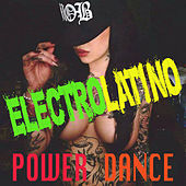 Electrolatino Power Dance by Various Artists