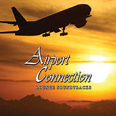 Play & Download Airport-Connection by Various Artists | Napster