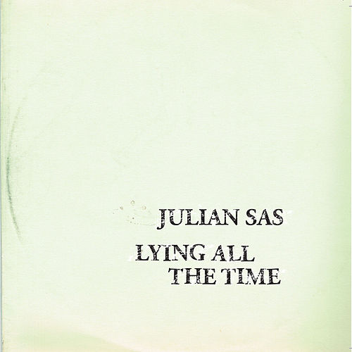 Play & Download Lying All the Time by Julian Sas | Napster