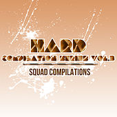 Play & Download Hard Compilation Series, Vol.3 by Various Artists | Napster