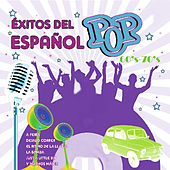 Éxitos de Pop Español 60's 70's by Various Artists