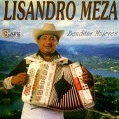 Play & Download Benditas Mujeres by Lisandro Meza | Napster