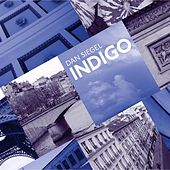 Play & Download Indigo by Dan Siegel | Napster