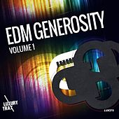 EDM Generosity, Vol. 1 by Various Artists