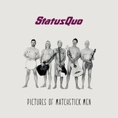 Play & Download Pictures of Matchstick Men by Status Quo | Napster
